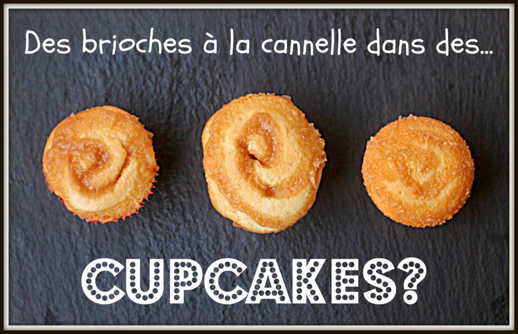 Cupcakes à la brioche à la cannelle
