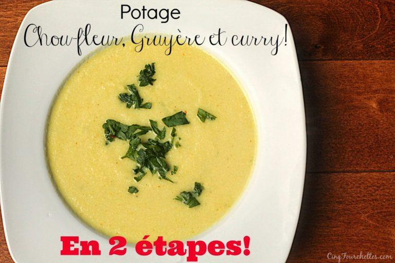Potage chou-fleur, Gruyère et curry en 2 étapes! - Cinq Fourchettes
