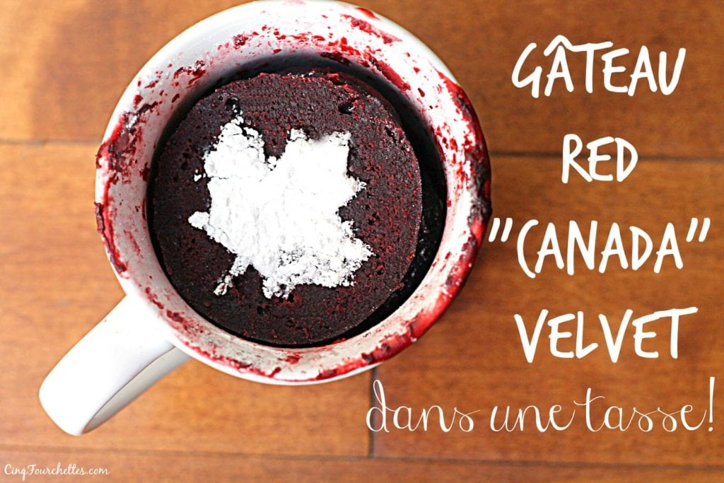 Gâteau Red Velvet ''Canada'' dans une tasse! - Cinq Fourchettes