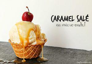 Caramel salé à sundae au micro-onde - Cinq Fourchettes