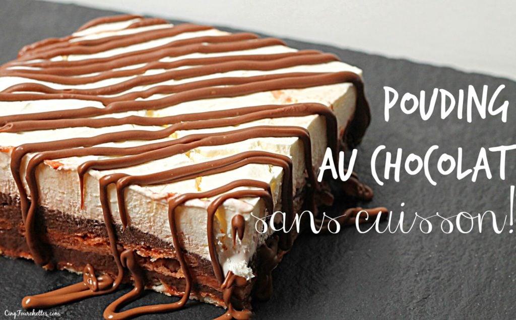 Pouding au chocolat sans cuisson (et full rafraîchissant!) - Cinq Fourchettes