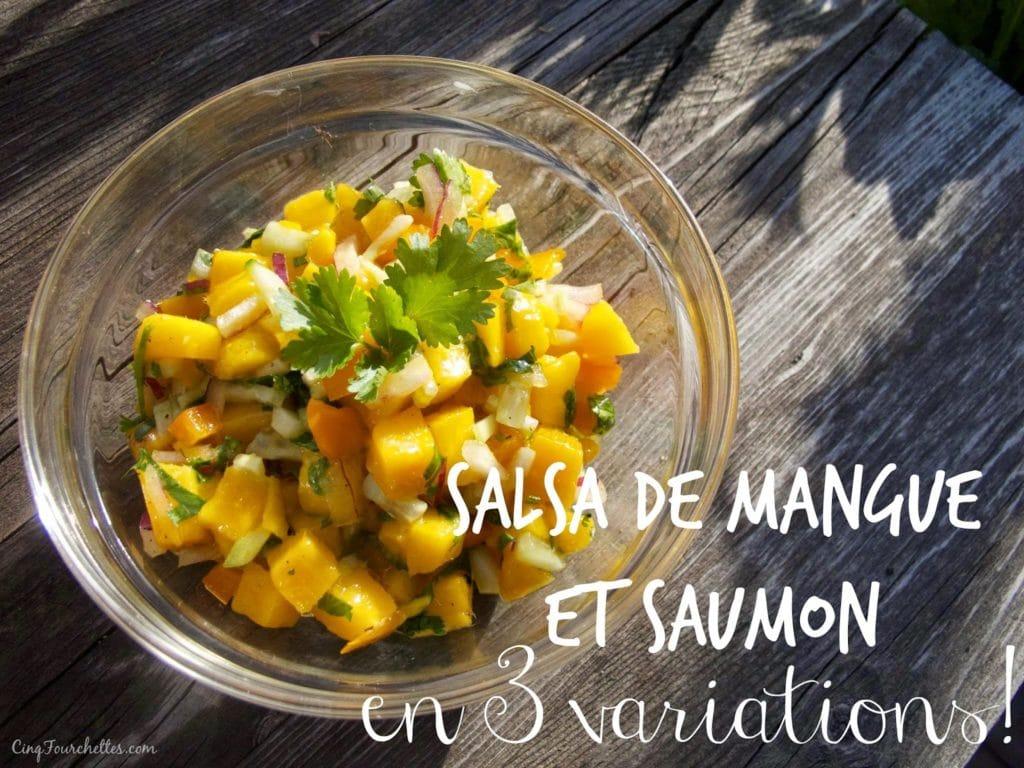 Cuisiner en solo : Salsa de mangue et saumon en 3 variations - Cinq Fourchettes