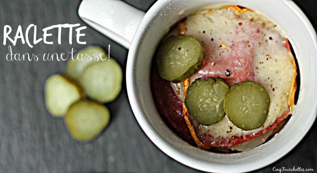 Raclette dans une tasse - Cinq Fourchettes