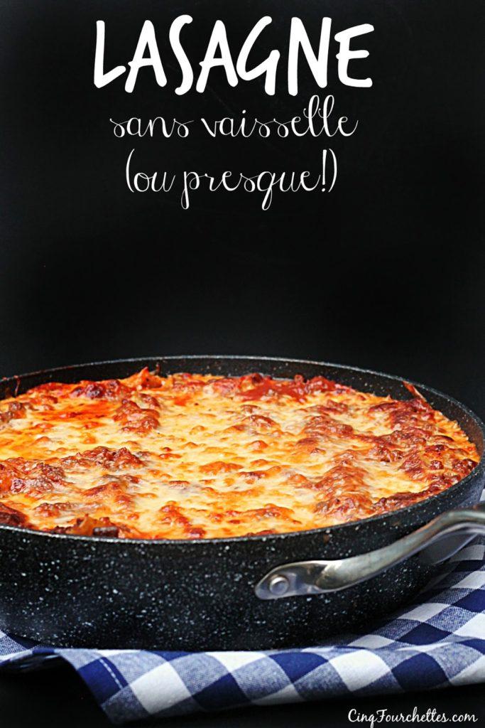 Lasagne sans vaisselle (ou presque!) - Cinq Fourchettes