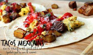 Tacos mexicains aux oeufs et aux patates - Cinq Fourchettes