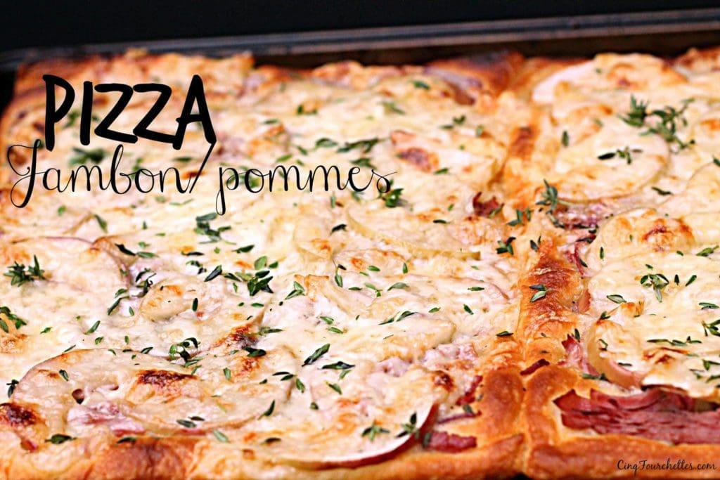 Pizza au jambon et aux pommes (pour vrai?!) - Cinq Fourchettes