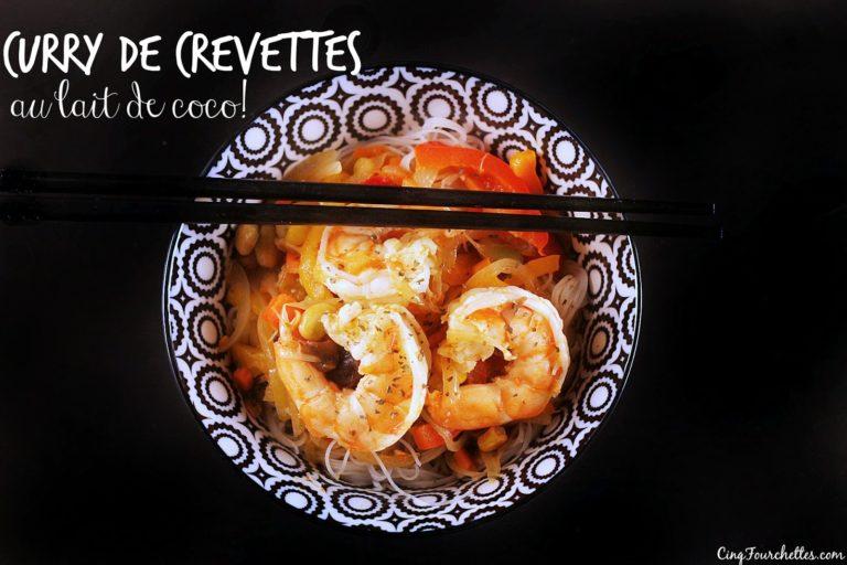 Curry de crevettes au lait de coco ; un sauté prêt en 10 minutes! Cinq Fourchettes