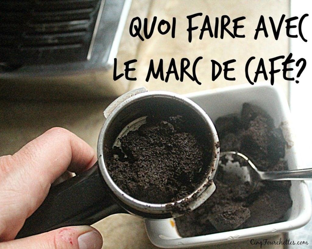 Marc à café