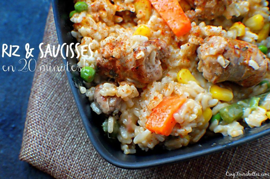 Riz à la saucisse en 20 minutes (pis plein de temps pour jouer dehors!) - Cinq Fourchettes