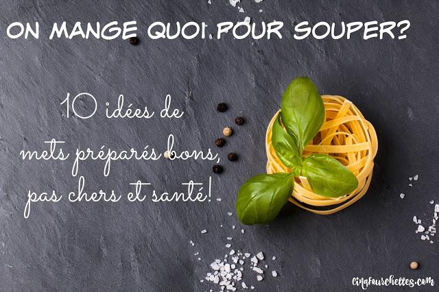 10 soupers préparés pas chers, bons et santé! - Cinq Fourchettes