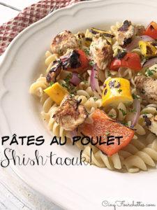 Salade de pâtes Shish taouk - Cinq Fourchettes