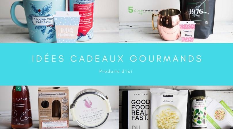 Idées de cadeaux gourmands de produits d'ici/ Cinq Fourchettes