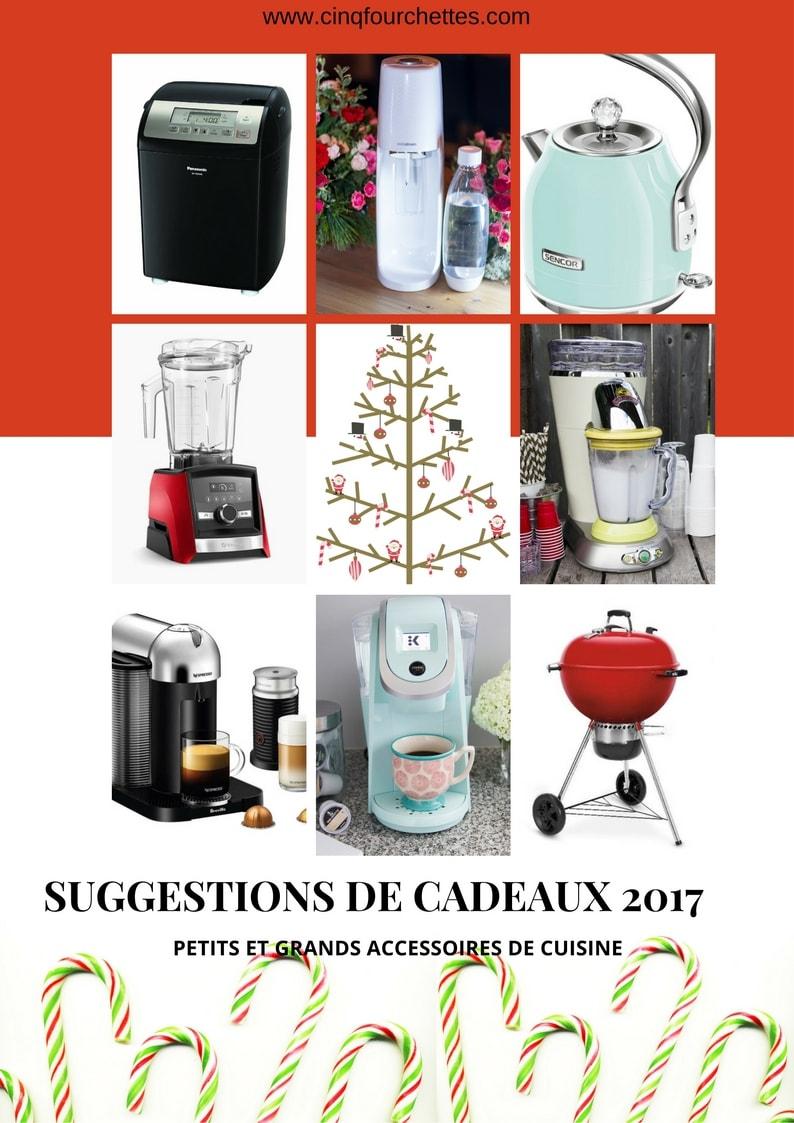 8 Suggestions de petits et grands accessoires de cuisine / Cinq Fourchettes