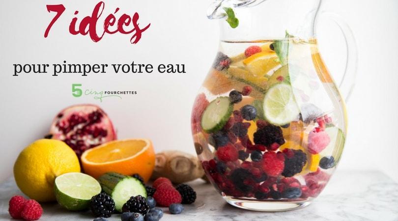 7 idées recettes pour boire de l'eau