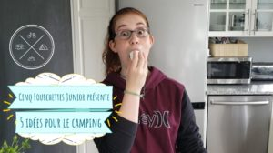 5 idées trop cool pour le camping - En Vidéo Cinq Fourchettes