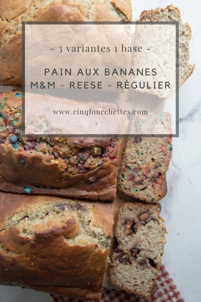 Pain aux bananes 3 versions : Régulier, M&M et Reese Cinq Fourchettes